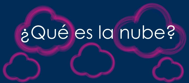 que-es-la-nube